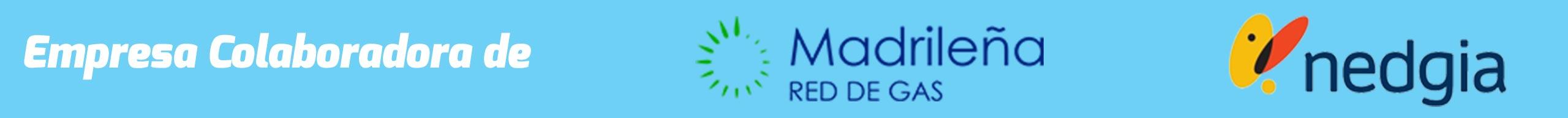Empresa colaboradora de Nedgia y Madrileña Red de Gas
